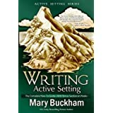 [(Writing Active Setting: The Complete How-To Guide with Bonus Section on Hooks)] [Author: Mary Buckham] published on (February, 2014)