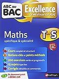 ABC du BAC Excellence Maths Term S Spécifique et spécialité