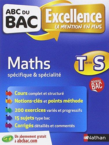 ABC du BAC Excellence Maths Term S Spcifique et spcialit