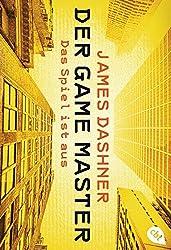 Der Game Master - Das Spiel ist aus (Die Game Master-Reihe, Band 3)