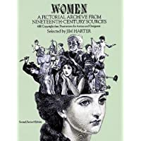 Women: A Pictorial Archive from Nineteenth Century Sources