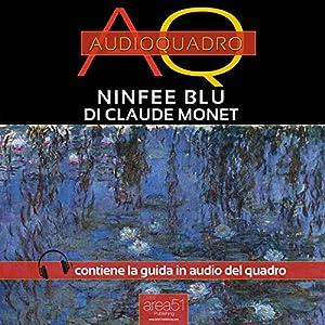 ninfee blu di claude monet blue water lilies by claude monet audioquadro audio painting