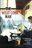 The West Cork Way:A Collection of Poems and Ballads