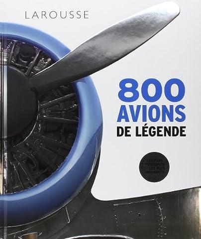 800 Avions De Legende - 800 avions de légende de Collectif (9
