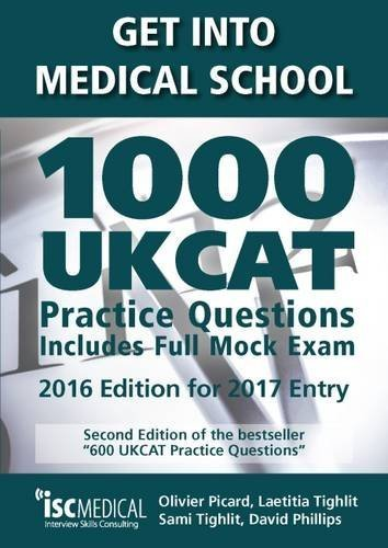 Get Into Medical School. 1000 UKCAT Practice Questions. Includes Full Mock Exam. by Olivier Picard (2016-05-01)