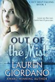 Out of the Mist (Can't Help Falling) by Lauren Giordano