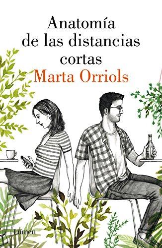 Anatomía de las distancias cortas par Marta Orriols