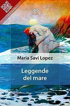 Leggende del mare di [Maria Savi Lopez]