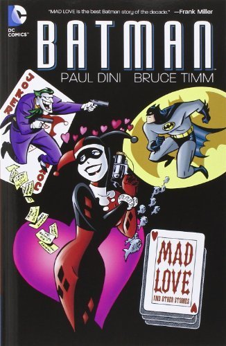 Batman: Mad Love and Other Stories by Dini, Paul (2011) Paperback