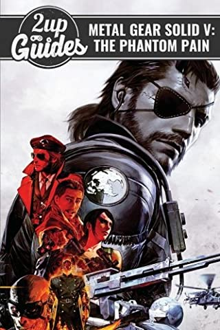 Metal Gear Solid V: The Phantom Pain Strategy Guide &