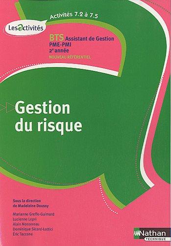 Gestion du risque BTS Assistant de gestion PME-PMI 2e année : A7.2 à 7.5 par Madeleine Doussy