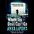 Where the Devil Can't Go (Kiszka & Kershaw, Book 1)