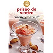 Prisão de Ventre – Dieta para regular o intestino, melhorar a pele, os cabelos e desinchar (Viva Melhor) (Portuguese Edition)