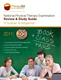 National Physical Therapy Examination Review & Study Guide 2011 by Susan B. O'Sullivan (2011-12-24)
