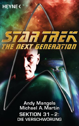 Star Trek - The Next Generation: Die Verschwörung: Sektion 31, Bd. 2 - Roman