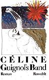 Guignol's Band I - Louis-Ferdinand Céline
