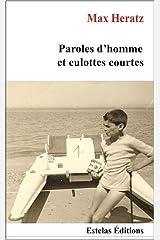 Paroles d'Homme et Culottes Courtes Format Kindle