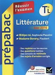 Prepabac Littérature Tle L bac 2016: OEdipe roi, Madame Bovary