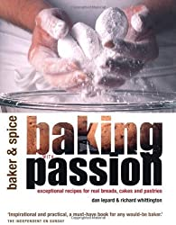 Baking with Passion by Dan Lepard (2003-08-15)