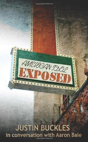 american-idol-exposed-by-buckles-justin-bale-aaron-2011-paperback