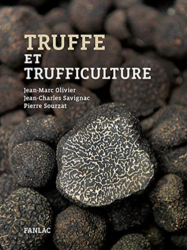 Truffe et trufficulture par J.-M. Olivier