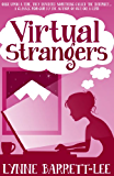 Virtual Strangers (English Edition)