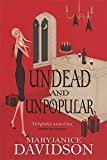 Undead And Unpopular: Number 5 in series (Undead/Queen Betsy)