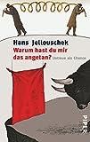 Hans Jellouschek - Warum hast du mir das angetan? - Jetzt kaufen