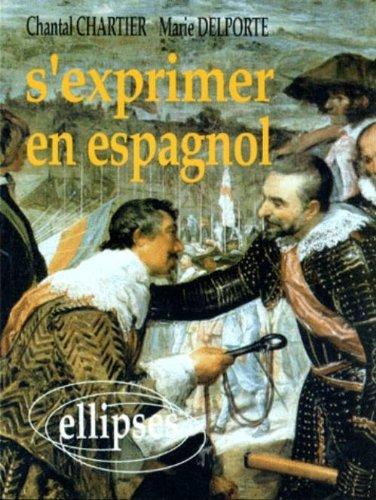 S'exprimer en espagnol