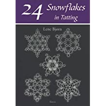 24 Snowflakes in Tatting