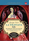 La Traviata: Completely Repackaged and Redesigned (Black Dog Opera Library)