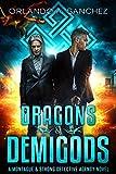 Dragons & Demigods: A Montague & Strong Detective Novel (Montague & Strong Case Files...