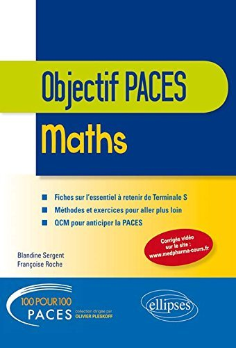 100% PACES Maths Terminale S Objectif PACES by Blandine Sergent (2015-07-21)