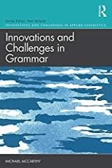 Innovations and Challenges in Grammar (Innovations and Challenges in Applied Linguistics) Kindle Edition