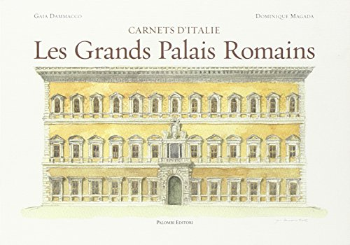 Les grands palais romains. Ediz. illustrata