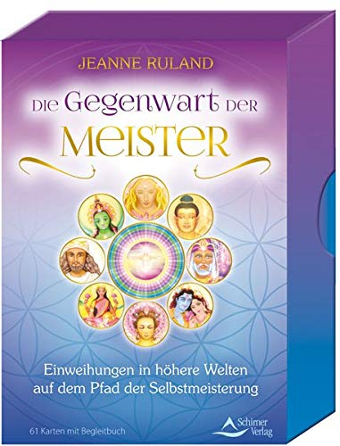 SET - Die Gegenwart der Meister: Einweihungen in höhere Welten auf dem Pfad der Selbstmeisterung - 61 Karten mit Begleitbuch