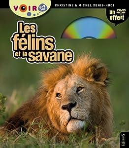 """Afficher """"Les félins et la savane"""""""