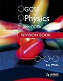 CCEA GCSE Physics Revision Book