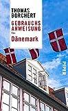 Gebrauchsanweisung für Dänemark - Thomas Borchert