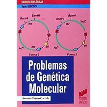 Problemas de genética molecular (Serie Genética)