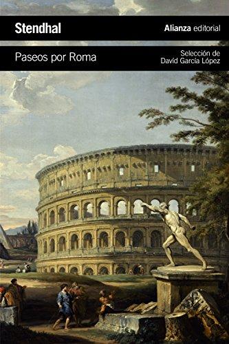 Paseos por Roma (El Libro De Bolsillo - Literatura) por Stendhal