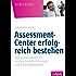 Assessment-Center erfolgreich bestehen: Das Standardwerk für anspruchsvolle Führungs- und Fach-Assessments (Whitebooks)
