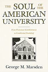 SOUL AMERICAN UNIVERSITY: From Protestant Establishment to Established Nonbelief