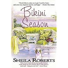 Bikini Season by Sheila Roberts (2008-04-01)