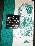 A Different World for Women: The Life of Millicent Garrett Fawcett