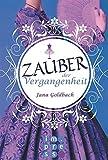'Zauber der Vergangenheit' von Jana Goldbach