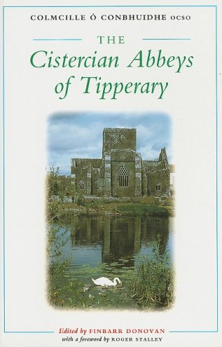 The Cistercian Abbeys of Tipperary