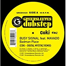 Badman Place-Coki-Digital Mystikz Remix [Vinyl Single]