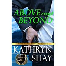 Above and Beyond (To Serve and Protect Book 1) (English Edition)