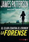 Forense, La (Bookshots)